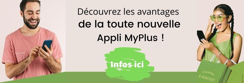 Les avantages de l'appli MyPlus