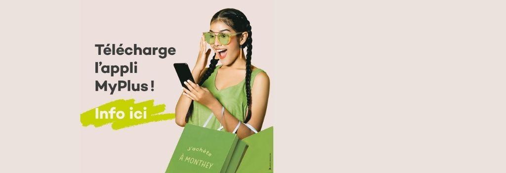 Téléchargez l'application MyPlus